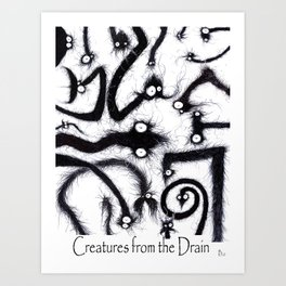 All The creatures from the drain Art Print