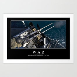 War: Inspirational Quote and Motivational Poster Art Print