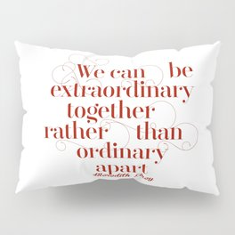 Extraordinary Pillow Sham