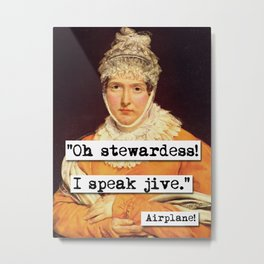 Airplane Oh Stewardess I Speak Jive Metal Print
