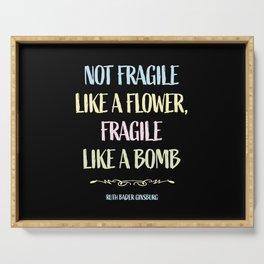 RBG - Fragile Like a Bomb Serving Tray