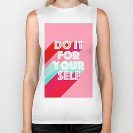 Do it for Yourself #motivational words Biker Tank