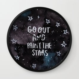 Go out and Paint the Stars Wall Clock