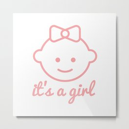it's a girl Metal Print