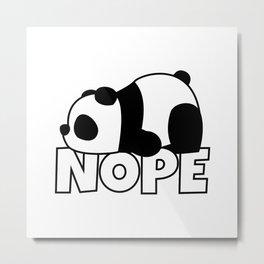 Nope Panda Bear Metal Print
