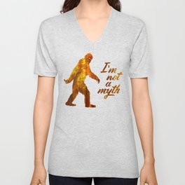 "Big Foot ""I'm not a Myth"" Unisex V-Neck"