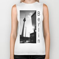 berlin Biker Tanks featuring Berlin by Falko Follert Art-FF77