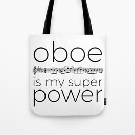 Oboe is my super power (white) Tote Bag