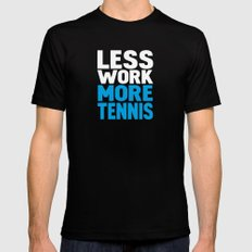 Less work more tennis Mens Fitted Tee Black 2X-LARGE