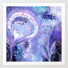 let your free spirit fly Art Print