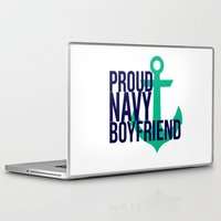 boyfriend Laptop & iPad Skins featuring Proud Navy Boyfriend by The Other McClane