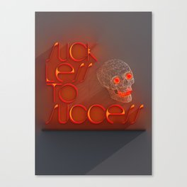 Suck less to Succes Canvas Print