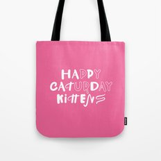 Happy Caturday Kittens — Pur Yay Tote Bag