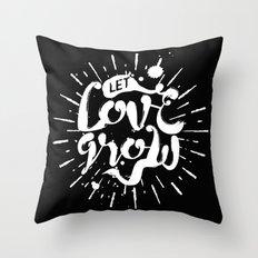Let Love Grow Throw Pillow