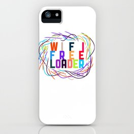 WIFI FREELOADER iPhone Case