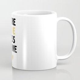 MORE WINE LESS WHINE Coffee Mug