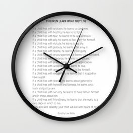 Children Learn What They Live #minimalism 2 Wall Clock