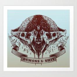 Demons and Shit Art Print