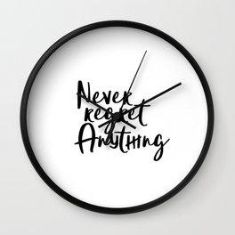 Never Regret Anything, Handlettering Print, Handwriting Print, Inspirational Print, Modern Wall Clock
