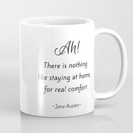 Jane Austen - Home Coffee Mug