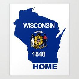 Wisconsin Flag - Home Art Print