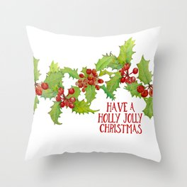 Have a Holly Jolly Christmas Throw Pillow