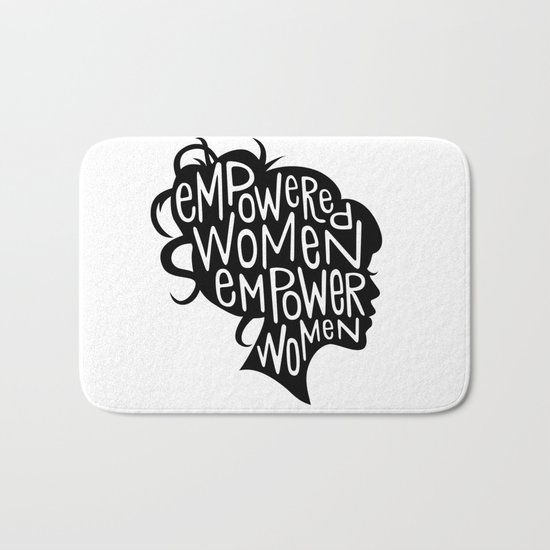 Empowered Women Empower Women Bath Mat
