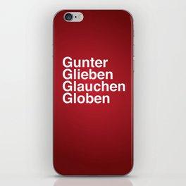 Gunter Glieben Glauchen Globen iPhone Skin