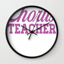 Chorus teacher copy Wall Clock