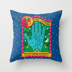 The Future is In Your Hands Throw Pillow
