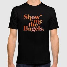 Show Me the Bagels T-shirt