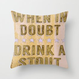 When in Doubt, Drink a Stout - Vintage Style Beer Poster Throw Pillow