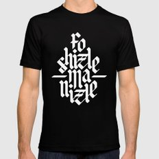 Fo Shizzle Ma Nizzle Mens Fitted Tee Black MEDIUM