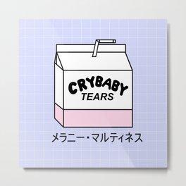 CRYBABY TEARS Metal Print