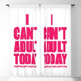 I can't adult Today Blackout Curtain