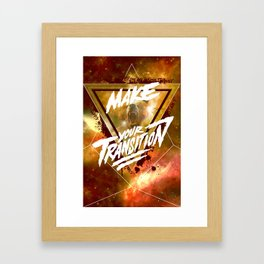 Make Your Transition (orange) Framed Art Print