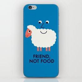Friend, Not Food iPhone Skin