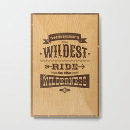 Wildest Ride - Big Thunder Moutain Metal Print