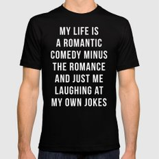 Romantic Comedy Funny Quote MEDIUM Black Mens Fitted Tee