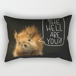 Who The Hell Are You? Funny Quote. Rectangular Pillow