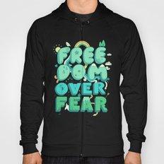 Freedom Over Fear Hoody