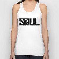 soul Tank Tops featuring SOUL by TurkeysDesign