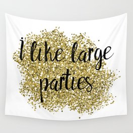 I like large parties - golden jazz Wall Tapestry