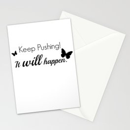 Keep Pushing Stationery Cards