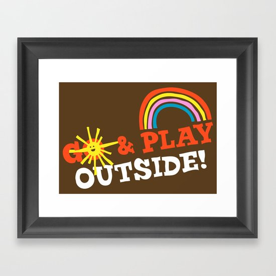 Go & Play Outside! Framed Art Print