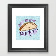 Taco Friend Framed Art Print