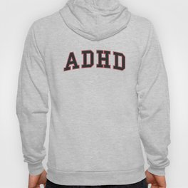 ADHD University Hoody