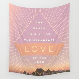 Psalm 33:5 Wall Tapestry