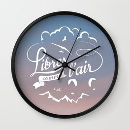 Free as a bird - Libres comme l'air Wall Clock