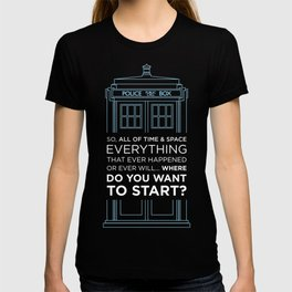 Doctor Who - TARDIS Where Do You Want to Start T-shirt